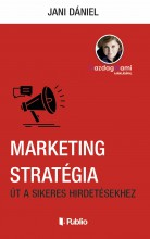 Marketing Stratégia - Ebook - Jani Dániel