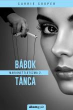 Marionettjátszma 2. - Bábok tánca - Ebook - Carrie Cooper