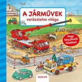 A JÁRMŰVEK VARÁZSLATOS VILÁGA - Ekönyv - GERNHAUSER, SUSANNE