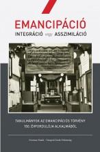 EMANCIPÁCIÓ. INTEGRÁCIÓ VAGY ASSZIMILÁCIÓ - Ekönyv - MOLNÁR JUDIT (SZERK.)