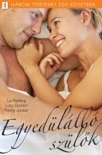 Egyedülálló szülők - 3 történet 1 kötetben - Ekönyv - Liz Fielding; Lucy Gordon; Penny Jordan