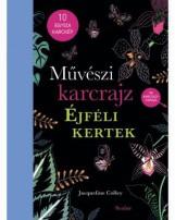 MŰVÉSZI KARCRAJZ - ÉJFÉLI KERTEK - Ekönyv - COLLEY, JACQUELINE
