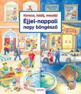 KERESS, TALÁLJ, MESÉLJ! ÉJJEL-NAPPALI NAGY BÖNGÉSZŐ - Ekönyv - GERNHAUSER, SUSANNE