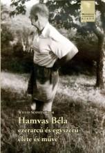 HAMVAS BÉLA EZERARCÚ ÉS EGYSZERŰ ÉLETE ÉS MŰVE - Ebook - WEINER SENNYEY TIBOR