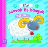ELSŐ SZAVAK ÉS HANGOK. BEE, BEE! - Ekönyv - FECSKE CSABA