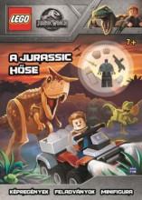 LEGO JURASSIC WORLD - A JURASSIC HŐSE / AJÁNDÉK OWEN GRADY MINIFIGURÁVAL - Ekönyv - MÓRA KÖNYVKIADÓ