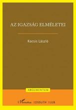 AZ IGAZSÁG ELMÉLETEI - Ebook - KOCSIS LÁSZLÓ
