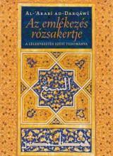 AZ EMLÉKEZÉS RÓZSAKERTJE - Ekönyv - AD-DARQÁWÍ, AL-ARABÍ