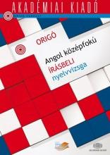 ORIGÓ - ANGOL KÖZÉPFOKÚ ÍRÁSBELI NYELVVIZSGA - (ÚJ) - Ekönyv - AKADÉMIAI KIADÓ ZRT.