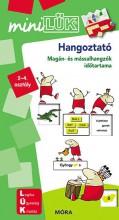 HANGOZTATÓ - MAGÁN- ÉS MÁSSALHANGZÓK IDŐTARTAMA 2-4. OSZTÁLY(MINILÜK) - Ekönyv - LDI237