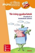 TÉR-IRÁNY GYAKORLATOK - ÓVODÁSOK ÉS KISISKOLÁSOK SZÁMÁRA(MINILÜK) - Ekönyv - LDI605