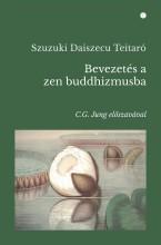 BEVEZETÉS A ZEN BUDDHIZMUSBA - Ebook - SZUZUKI DAISZECU TEITARÓ