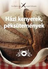 HÁZI KENYEREK, PÉKSÜTEMÉNYEK - Ebook - LIPP, EVA MARIA - FRÖHWEIN, INGRID
