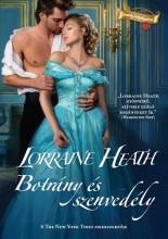 BOTRÁNY ÉS SZENVEDÉLY - Ekönyv - HEATH, LORRAINE