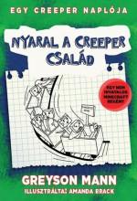 NYARAL A CREEPER CSALÁD - EGY CREEPER NAPLÓJA 6. - Ekönyv - MANN, GREYSON