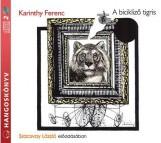 A BICIKLIZŐ TIGRIS - HANGOSKÖNVY - Ekönyv - KARINTHY FERENC