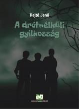 A drótnélküli gyilkosság - új kiadás - Ekönyv - Rejtő Jenő