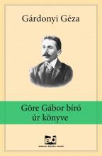 Göre Gábor bíró úr könyve - Ekönyv - Gárdonyi Géza