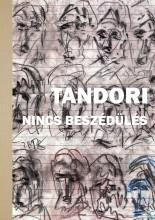 NINCS BESZÉDÜLÉS - Ekönyv - TANDORI DEZSŐ