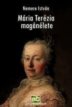 Mária Terézia magánélete - Ekönyv - Nemere István