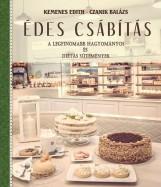 ÉDES CSÁBÍTÁS - A LEGFINOMABB HAGYOMÁNYOS ÉS DIÉTÁS SÜTEMÉNYEK - Ekönyv - CZANIK BALÁZS , KEMENES EDITH