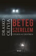 Beteg szerelem - Ekönyv - Drasko Olivia