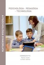 PSZICHOLÓGIA–PEDAGÓGIA–TECHNOLÓGIA - Ebook - ORIOLD ÉS TÁRSAI KFT.