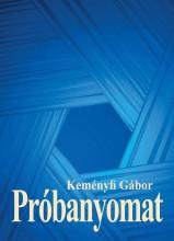 PRÓBANYOMAT - Ekönyv - KEMÉNYFI GÁBOR