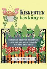 KISKERTEK KISKÖNYVE - Ekönyv - MAGUIRE, KAY