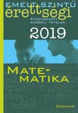 EMELT SZINTŰ ÉRETTSÉGI 2019 - MATEMATIKA - Ekönyv - CORVINA KIADÓ