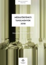 MÉDIATÖRTÉNETI TANULMÁNYOK 2018 - Ekönyv - MTA TÖRTÉNETTUDOMÁNYI INTÉZET