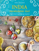INDIA VARÁZSLATOS ÍZEI - Ebook - MANEK, MÍRA