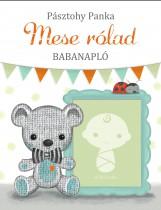 MESE RÓLAD - BABANAPLÓ - Ekönyv - PÁSZTOHY PANKA
