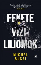 FEKETE VÍZILILIOMOK - Ekönyv - BUSSI, MICHEL
