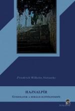 HAJNALPÍR - GONDOLATOK A MORÁLIS ELŐÍTÉLETEKRŐL - Ekönyv - NIETZSCHE, FRIEDRICH