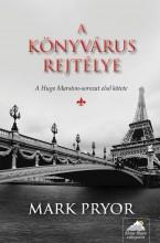 A KÖNYVÁRUS REJTÉLYE - HUGO MARSTON SOR. 1. - Ekönyv - PRYOR, MARK