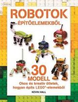 ROBOTOK ÉPÍTŐELEMEKBŐL - LEGO - Ekönyv - HALL, KEVIN