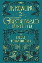 LEGENDÁS ÁLLATOK - GRINDELWALD BŰNTETTEI – AZ EREDETI FORGATÓKÖNYV - Ekönyv - ROWLING, J.K.