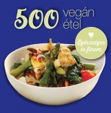 500 VEGÁN ÉTEL - Ebook - GRAY, DEBORAH