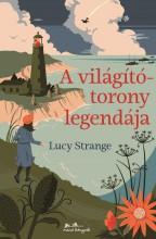 A VILÁGÍTÓTORONY LEGENDÁJA - Ekönyv - STRANGE, LUCY