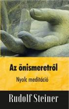 AZ ÖNISMERETRŐL - NYOLC MEDITÁCIÓ - Ebook - STEINER, RUDOLF