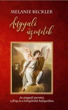 ANGYALI ÜZENETEK - Ekönyv - BECKLER, MELANIE