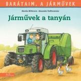 JÁRMŰVEK A TANYÁN - BARÁTAIM, A JÁRMŰVEK 3. - - Ekönyv - WITTMANN, MONIKA - STEFFENSMEIER, ALEXAN