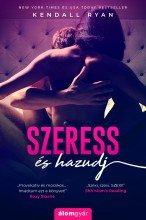 Filthy Beautiful Lies 1. Szeress és hazudj - Ebook - Kendell Ryan