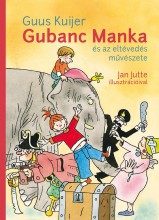 GUBANC MANKA ÉS AZ ELTÉVEDÉS MŰVÉSZETE - Ekönyv - KUIJER, GUUS