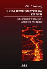 SÚLYOS SZEMÉLYISÉGZAVAROK KEZELÉSE - Ekönyv - KERNBERG, OTTO F.