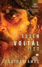 SOSEM VOLTÁL ITT - Ekönyv - AMES, JONATHAN