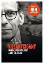 VILLANYCIGÁNY - MINDEN, VAGY LEGALÁBBIS AMIRE EMLÉKSZEM - Ekönyv - LORENZ, FLAKE