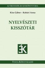 NYELVÉSZETI KISSZÓTÁR - Ekönyv - KISS GÁBOR - KOHÁRI ANNA