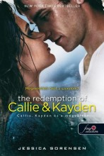 THE REDEMPTION OF CALLIE AND KAYDEN - FŰZÖTT - Ekönyv - SORENSEN, JESSICA